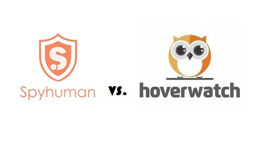 SpyHuman vs. Hoverwatch – Popular Spying Apps Review